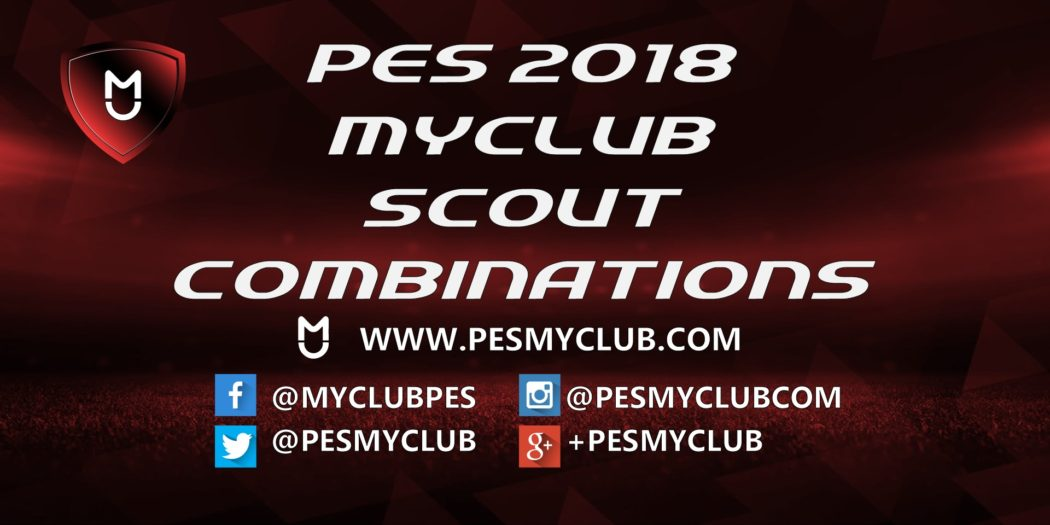 PES 2018 Scout Combinations | myClub | PESmyClub